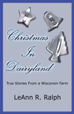 Christmas in Dairyland - a Rural Route 2 Book