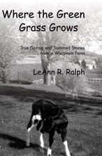 Where the Green Grass Grows - a Rural Route 2 Book